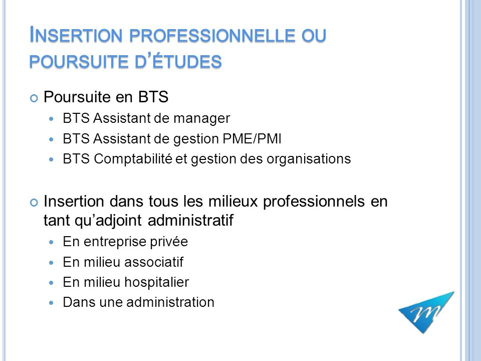 Insertion professionnelle ou poursuite d'études