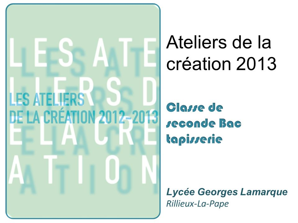 Ateliers de la création 2013