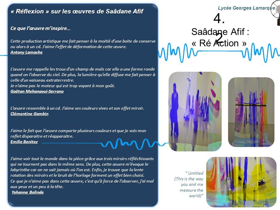 4.2 Saâdane Afif : « Ré Action »