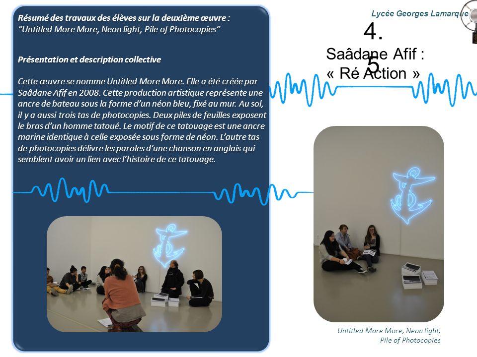4.5 Saâdane Afif : « Ré Action »