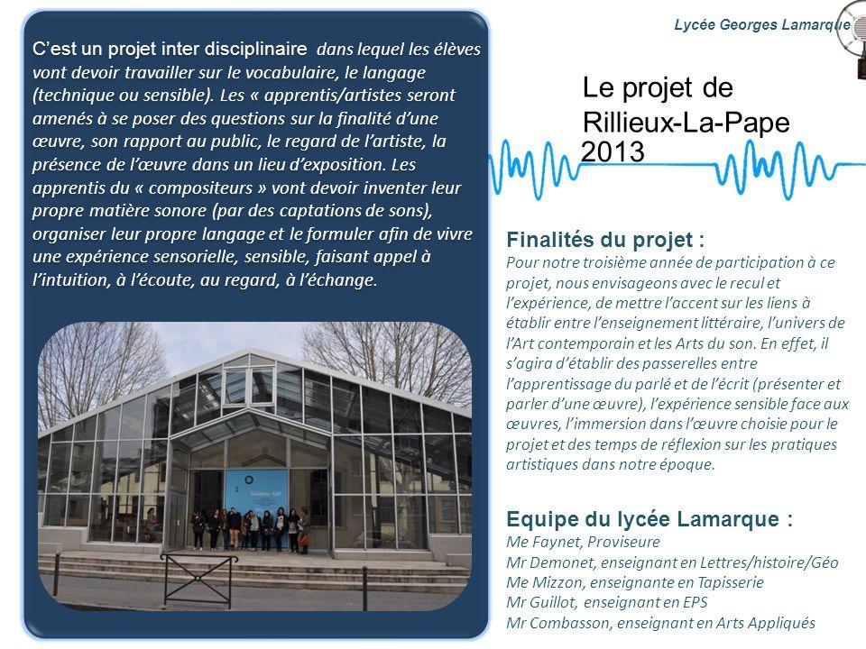 Le projet de Rillieux-La-Pape 2013 Finalités du projet :
