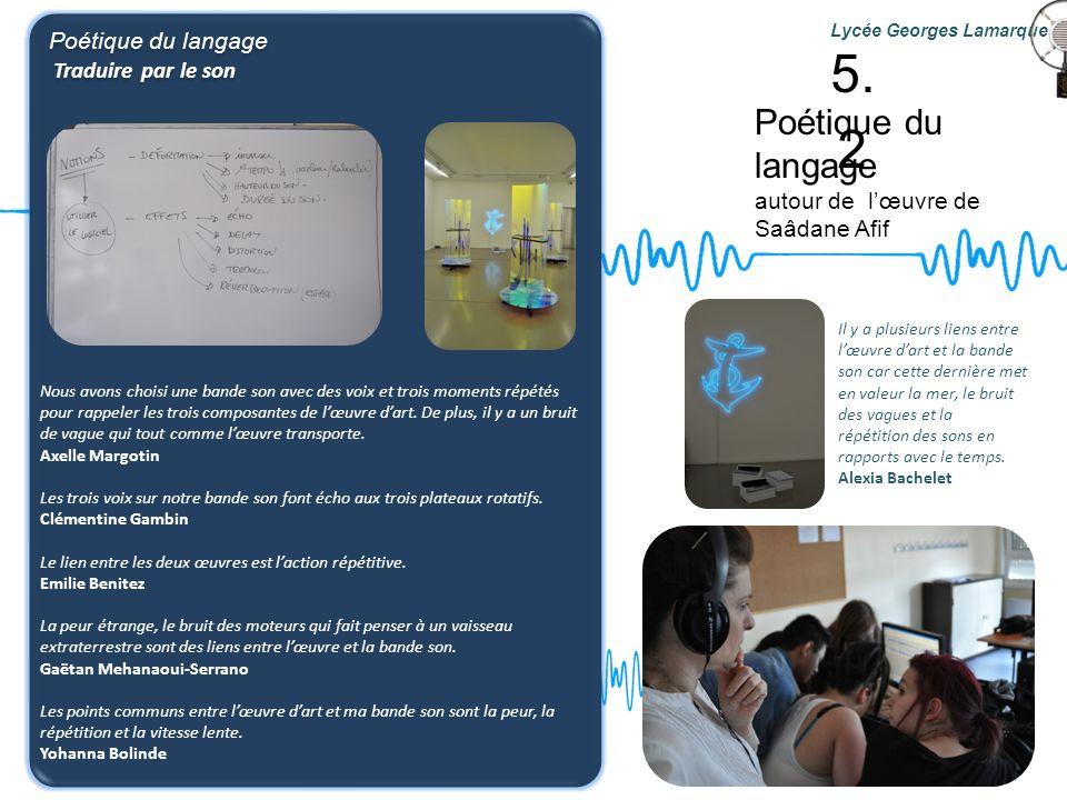 5.2 Poétique du langage Poétique du langage