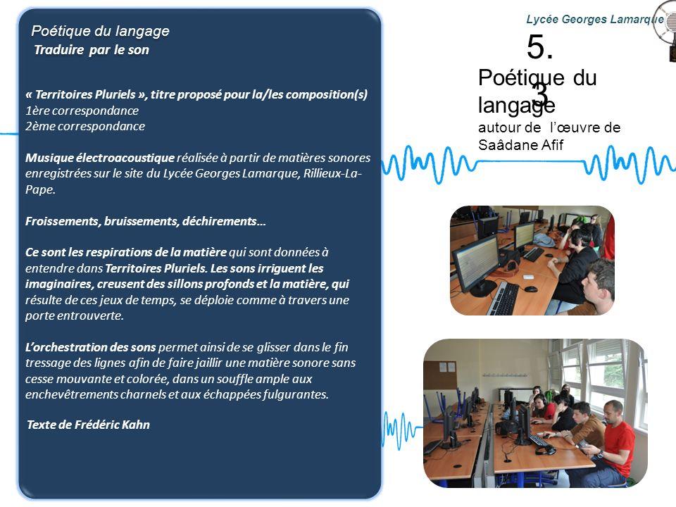 5.3 Poétique du langage Poétique du langage