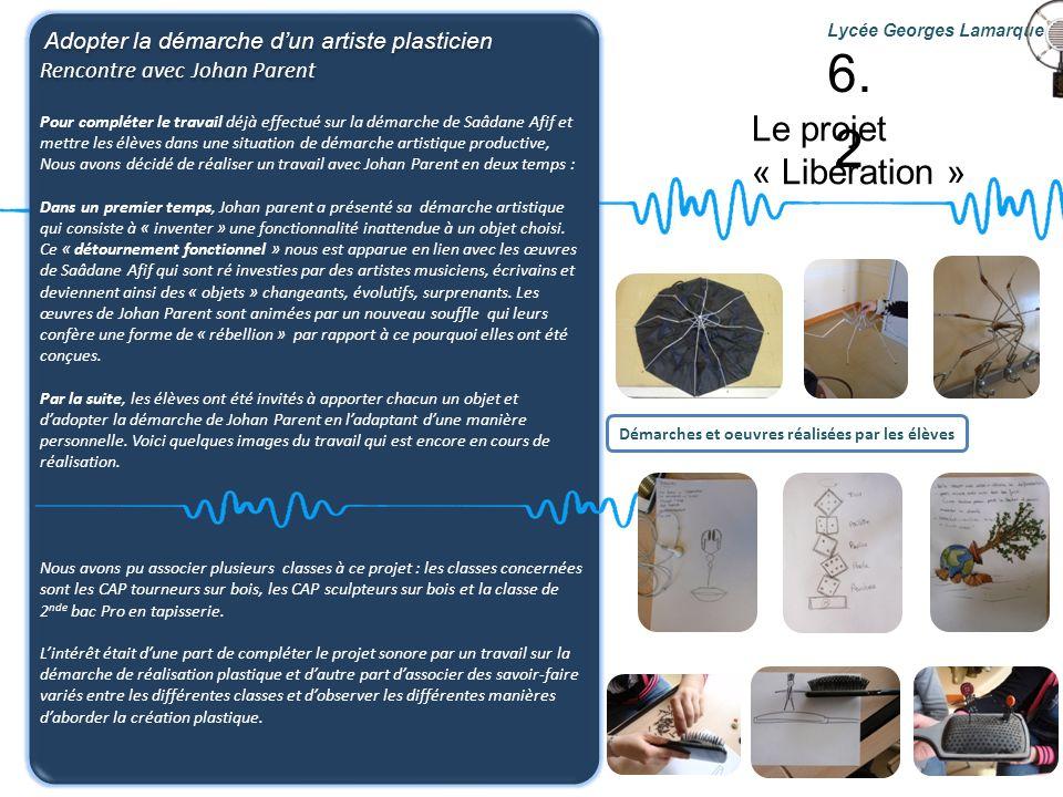 6.2 Le projet « Libération » Rencontre avec Johan Parent