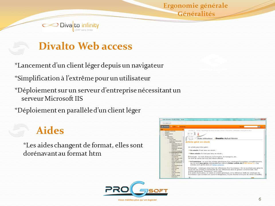 Divalto Web access Aides Ergonomie générale Généralités