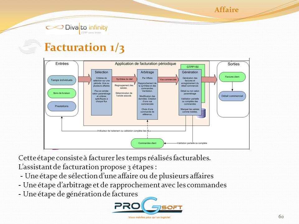 Affaire Facturation 1/3. Cette étape consiste à facturer les temps réalisés facturables. L'assistant de facturation propose 3 étapes :