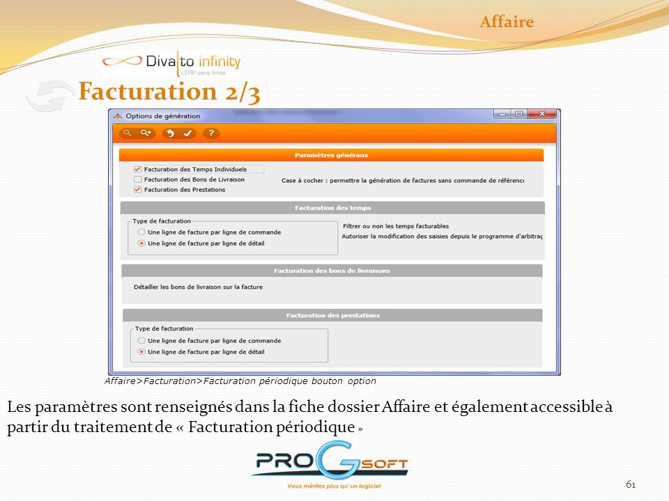 Affaire Facturation 2/3. Affaire>Facturation>Facturation périodique bouton option.