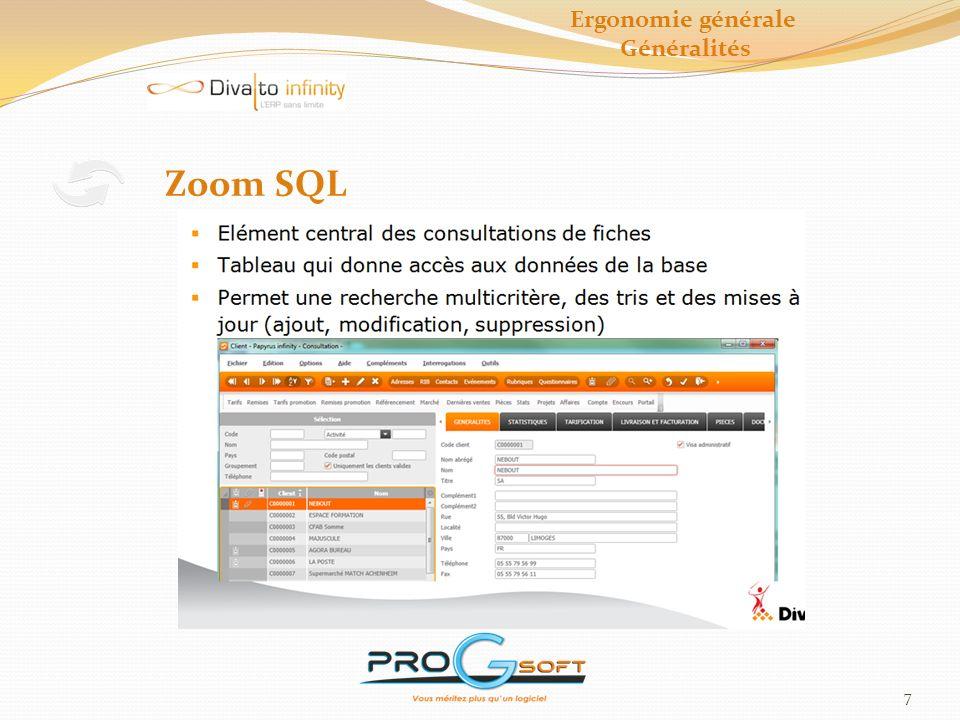 Ergonomie générale Généralités Zoom SQL