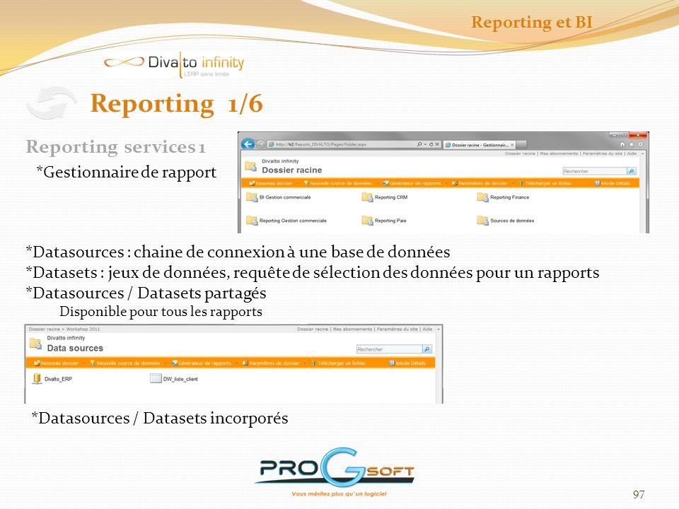 Reporting 1/6 Reporting services 1 Reporting et BI