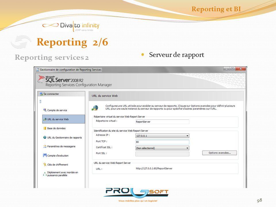 Reporting et BI Reporting 2/6 Serveur de rapport Reporting services 2