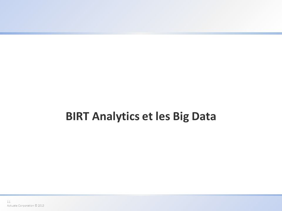 BIRT Analytics et les Big Data