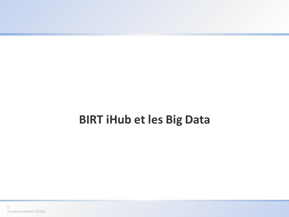 BIRT iHub et les Big Data