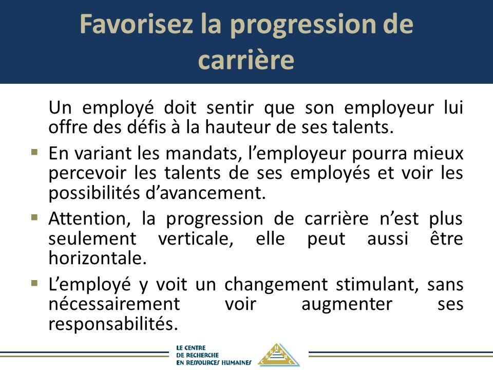 Favorisez la progression de carrière