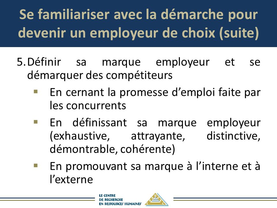 Se familiariser avec la démarche pour devenir un employeur de choix (suite)