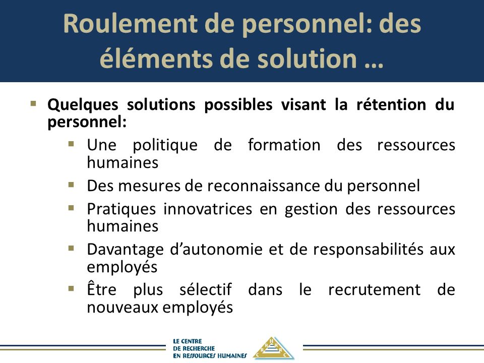 Roulement de personnel: des éléments de solution …