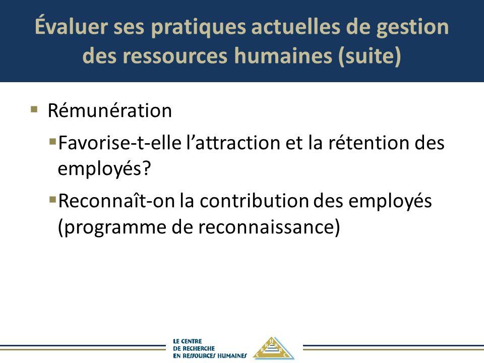 Évaluer ses pratiques actuelles de gestion des ressources humaines (suite)