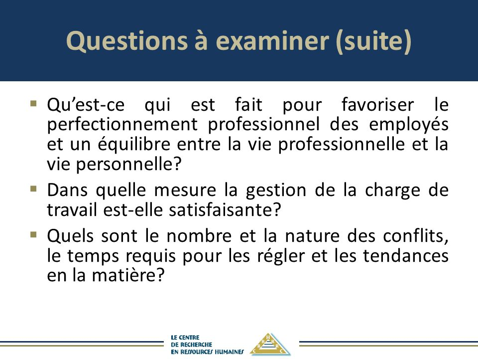 Questions à examiner (suite)