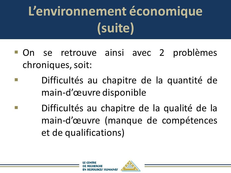 L'environnement économique (suite)