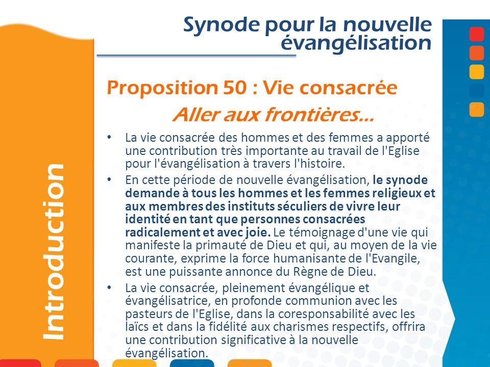 Proposition 50 : Vie consacrée Aller aux frontières…