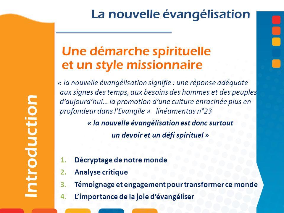 Une démarche spirituelle et un style missionnaire