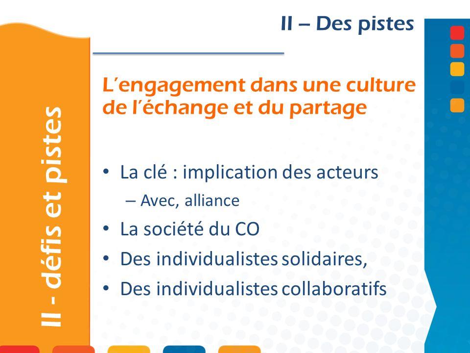 L'engagement dans une culture de l'échange et du partage