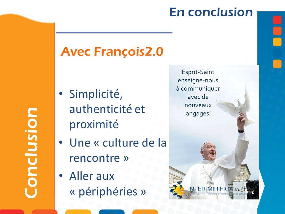 Conclusion En conclusion Avec François2.0