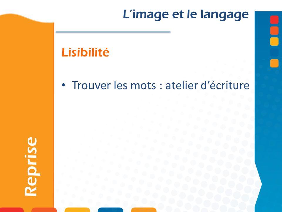 Reprise L'image et le langage Lisibilité