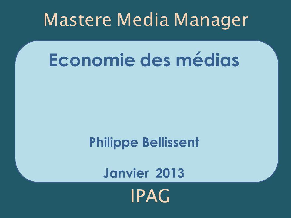 Mastere Media Manager Economie des médias IPAG Philippe Bellissent