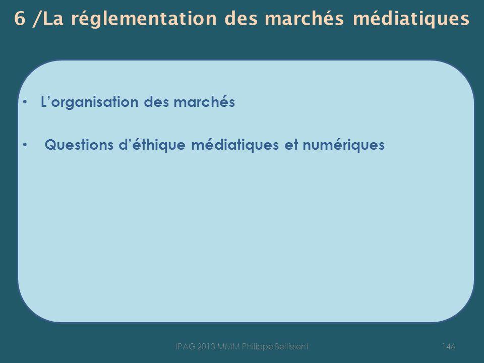 6 /La réglementation des marchés médiatiques