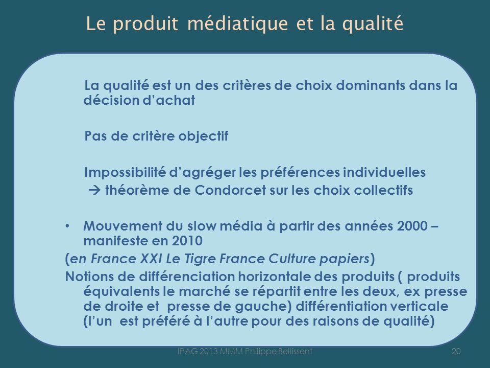 Le produit médiatique et la qualité