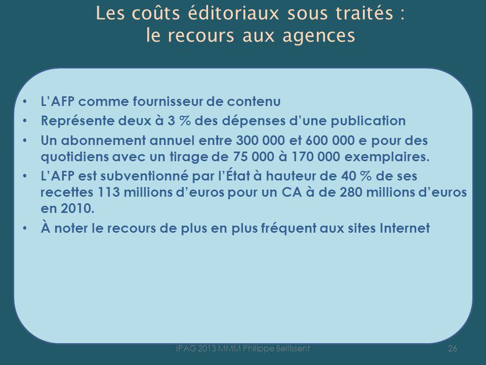 Les coûts éditoriaux sous traités : le recours aux agences