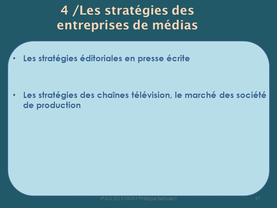 4 /Les stratégies des entreprises de médias