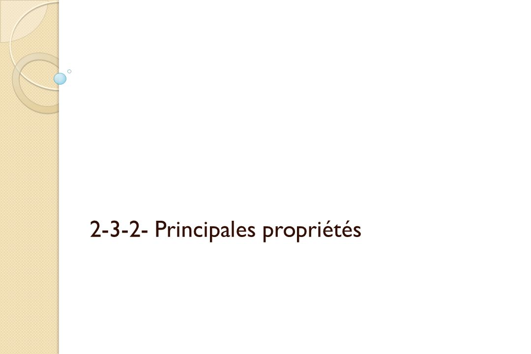 2-3-2- Principales propriétés