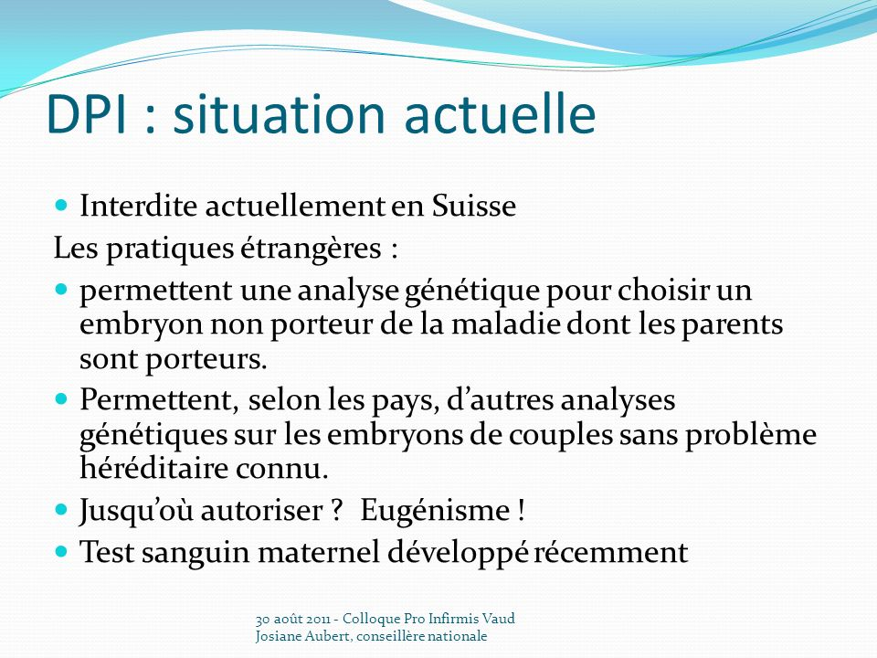 DPI : situation actuelle
