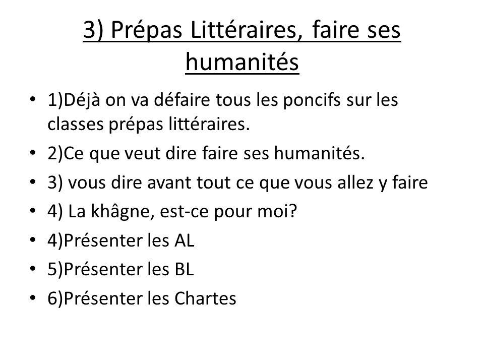 3) Prépas Littéraires, faire ses humanités