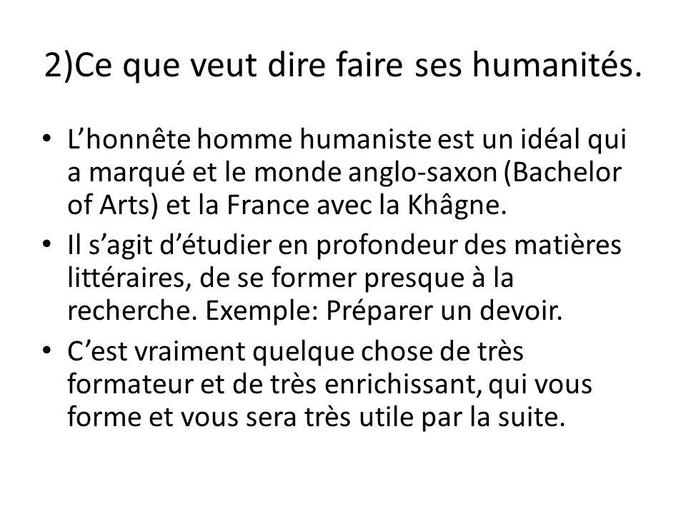 2)Ce que veut dire faire ses humanités.