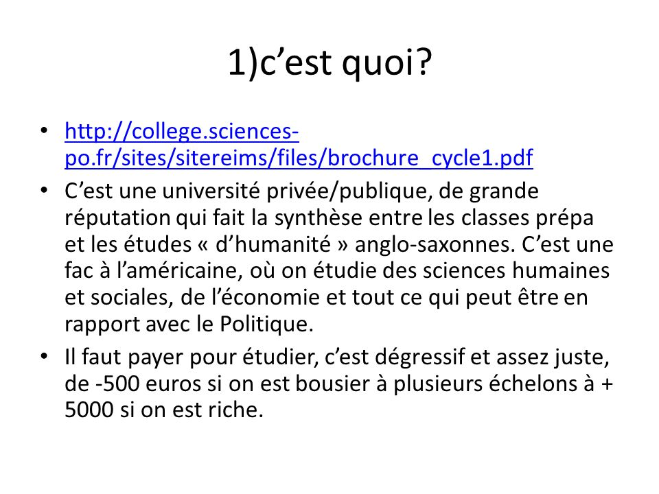 1)c'est quoi http://college.sciences-po.fr/sites/sitereims/files/brochure_cycle1.pdf.