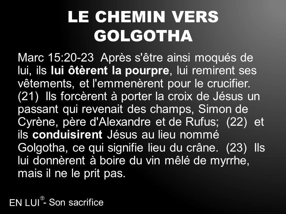 LE CHEMIN VERS GOLGOTHA