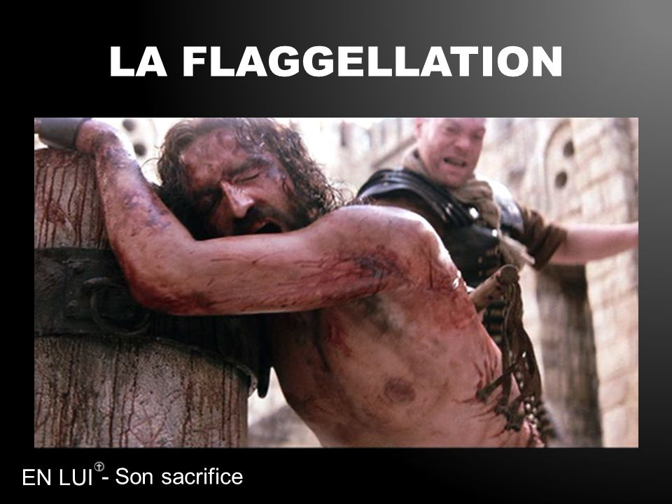 LA FLAGGELLATION