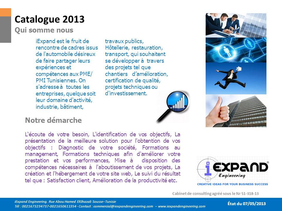 Catalogue 2013 Qui somme nous Notre démarche