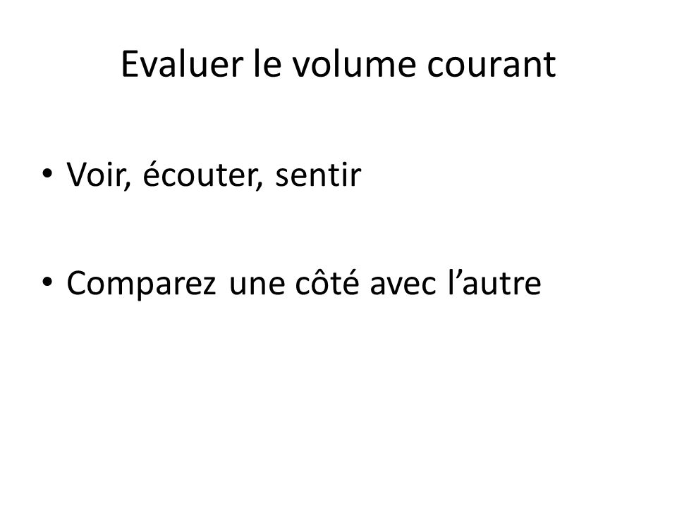 Evaluer le volume courant