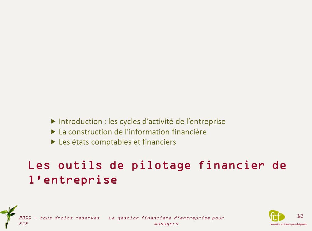 Les outils de pilotage financier de l entreprise