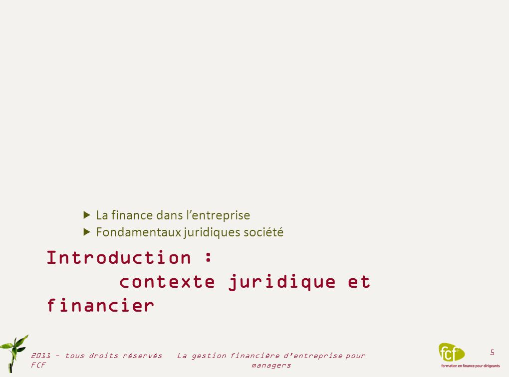 Introduction : contexte juridique et financier