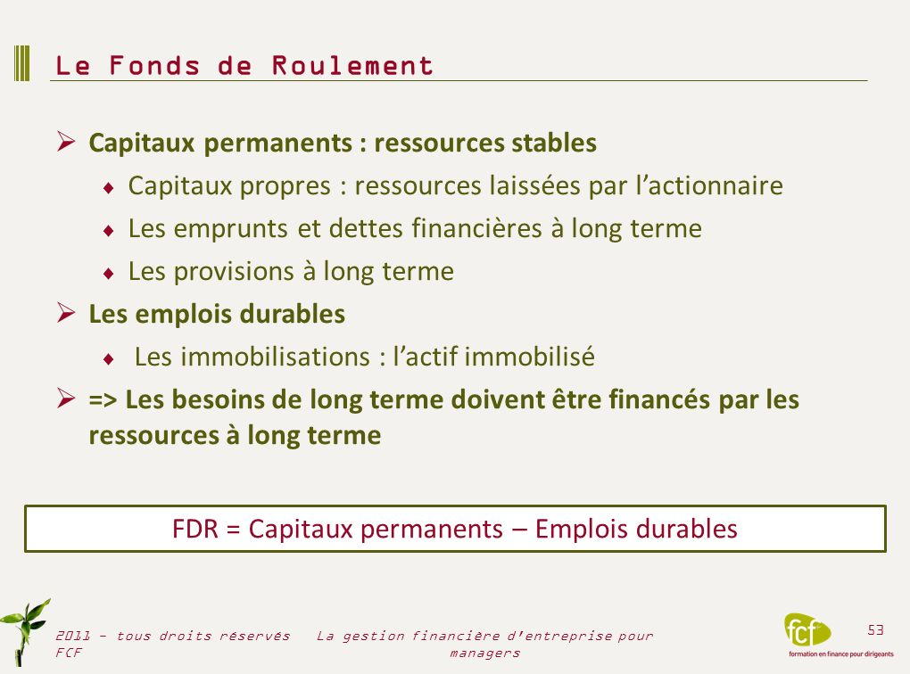 Capitaux permanents : ressources stables
