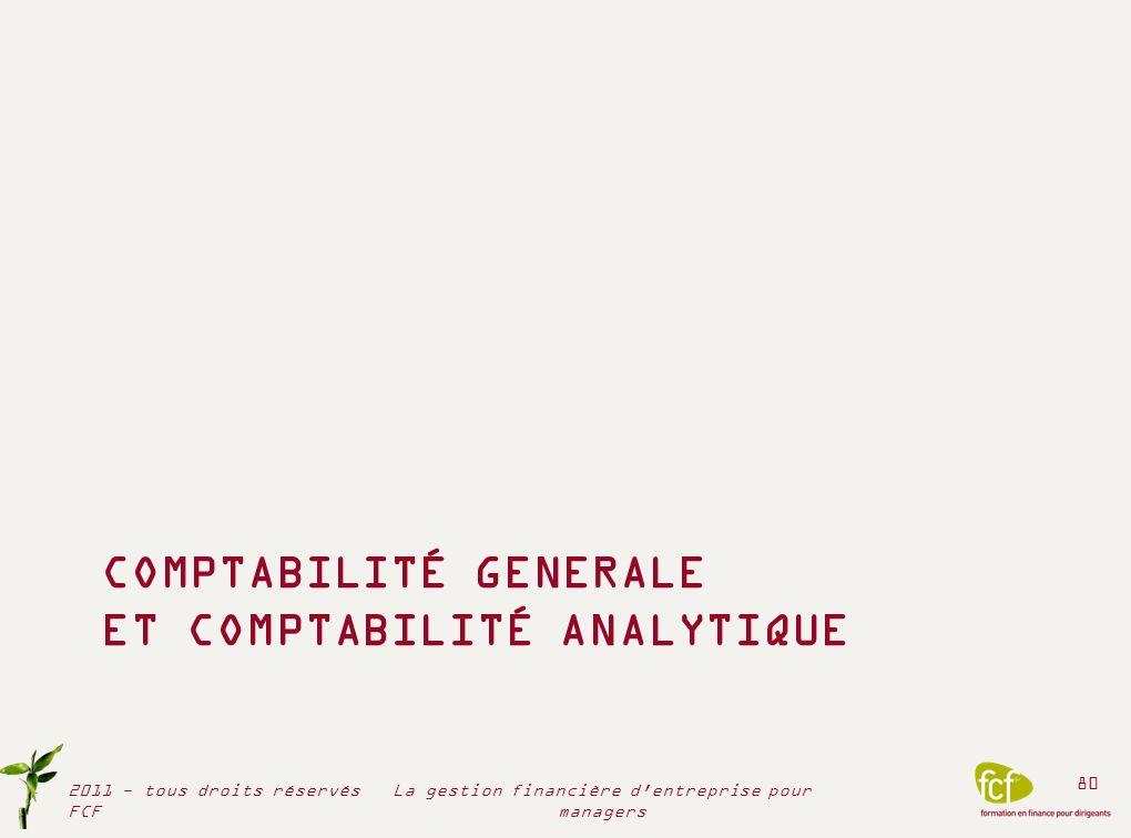 COMPTABILITÉ GENERALE ET COMPTABILITÉ ANALYTIQUE