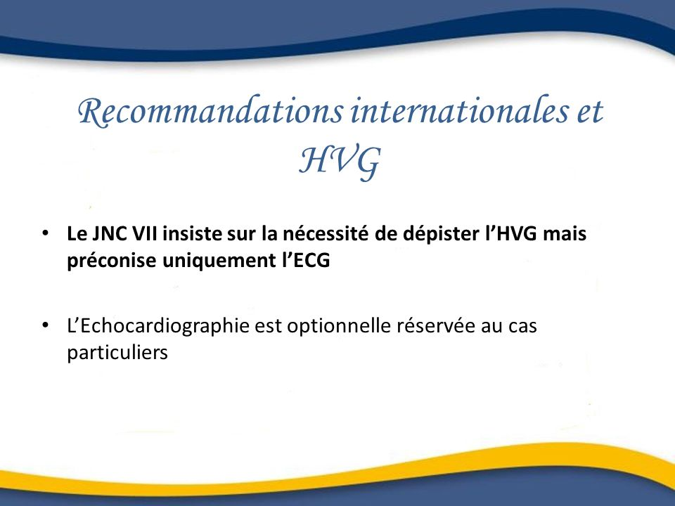 Recommandations internationales et HVG