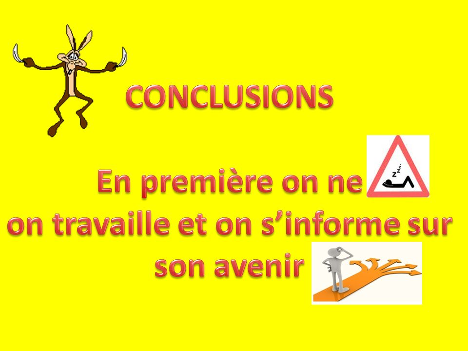on travaille et on s'informe sur son avenir