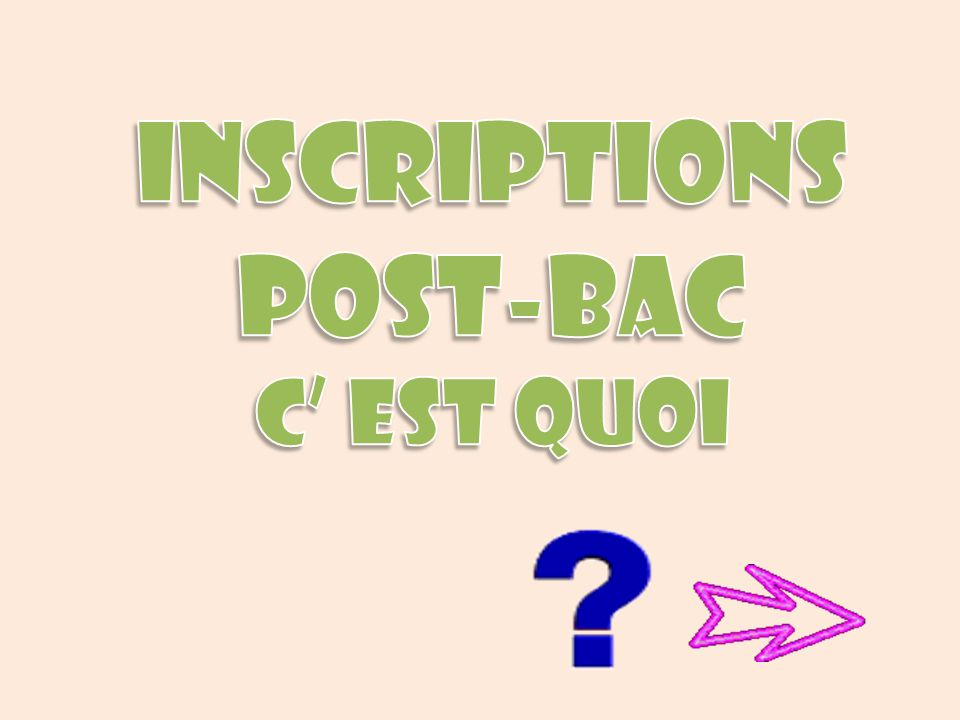 INSCRIPTIONS POST-BAC