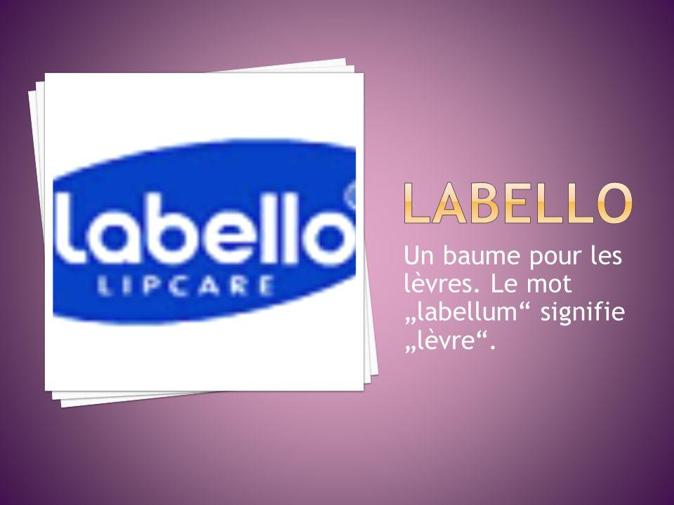 """LABELLO Un baume pour les lèvres. Le mot """"labellum signifie """"lèvre ."""
