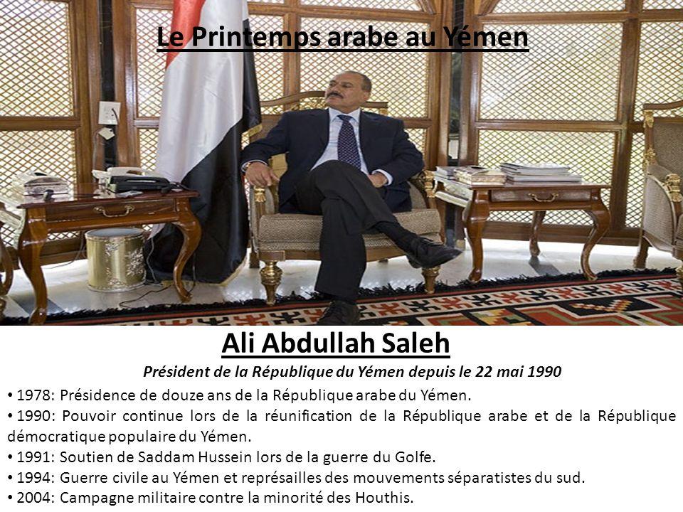 Le Printemps arabe au Yémen Ali Abdullah Saleh